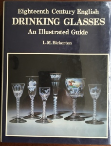 Bickerton-Eighteenth Century English Drinking Glasses, L.M. Bickerton, Suffolk, 1986