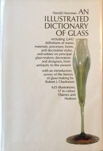 Newman-An Illustrated Dictionary of Glass, Harold Newman, 1977 Thames and Hudson Ltd, London