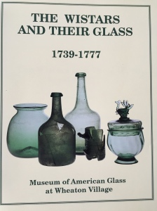 Palmer-The Wistars and Their Glass, Arlene Palmer, Museum of American Glass at Wheaton Village 1989
